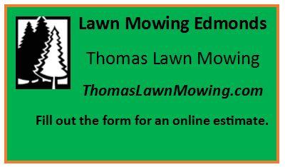 Lawn Mowing Edmonds Washington State