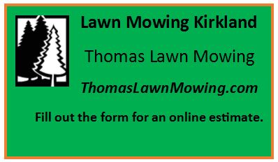 Lawn Mowing Kirkland Washington State