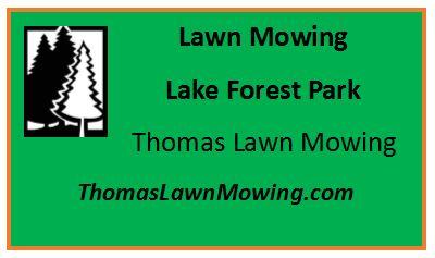 Lawn Mowing Lake Forest Park Washington State