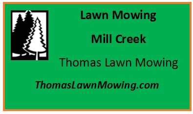 Lawn Mowing Mill Creek Washington State