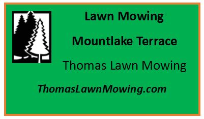 Lawn Mowing Mountlake Terrace Washington State