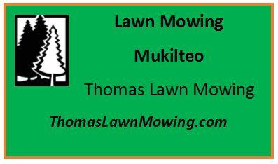 Lawn Mowing Mukilteo Washington State