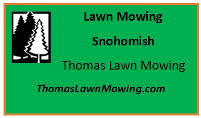 Lawn Mowing Snohomish Washington State